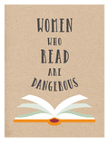 Women Who Read Are Dangerous Plakater af  Peach & Gold