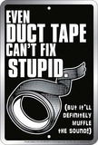 Duct Tape Tin Sign