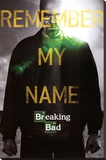 Breaking Bad Remember My Name Stretched Canvas Print