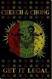 Cheech and Chong - Get It Legal Toile tendue sur châssis