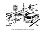 """It was the cheapest way for us to cover the potholes."" - New Yorker Cartoon Premium Giclee-trykk av Drew Dernavich"