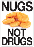 Nugs Not Drugs Placa de lata