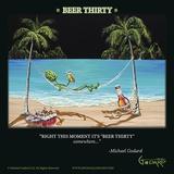 Beer Thirty Affiches par Michael Godard