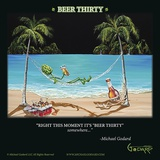 Beer Thirty Plakater af Michael Godard