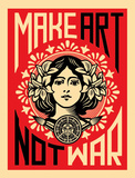 Make Art Not War Poster von Shepard Fairey