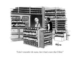 """I don't remember the name, but it had a taste that I liked.""  - New Yorker Cartoon Premium Giclee Print by Kaamran Hafeez"