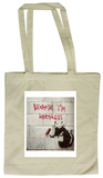 Because I'm Worthless Tote Bag Tygpåse