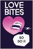 Love Bites In Pink Posters