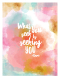 What You Seek Posters by Amy Brinkman