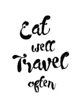 Eat Well Travel Often Poster by Pop Monica