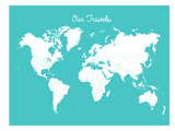 Our Travels Aqua Posters van Samantha Ranlet