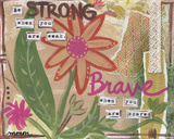 Be Strong Poster von Monica Martin