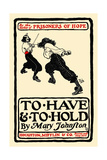 To Have and to Hold, by Mary Johnston Premium gicléedruk van Howard Pyle