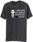 The Office- Afraid of Love T-shirts
