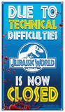 Jurassic World - Ride Closed Blikkskilt