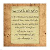 To God Be The Glory Posters af Veruca Salt