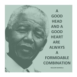 A Good Head and A Good Heart - Nelson Mandela Quote Stampa di Veruca Salt
