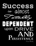 Success is Dependent Upon Drive Poster di Veruca Salt