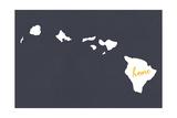 Hawaii - Home State - White on Gray Plakater av  Lantern Press