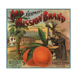 Old Mission Brand - Placentia, California - Citrus Crate Label Poster von  Lantern Press