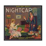 Nightcap Brand - Anaheim, California - Citrus Crate Label Taide tekijänä  Lantern Press