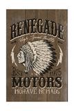 Renegade Motors - Vintage Wooden Sign Kunstdrucke von  Lantern Press