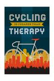 Cycling is Cheaper than Therapy - Screenprint Style Kunstdrucke von  Lantern Press