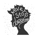 Never Stop Dreaming. Lettering Láminas por  REANEW