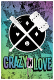 Crazy In Love Distressed Color Splatter Poster