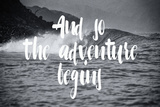 The adventure begins (Empieza la aventura) Pósters por Lila Fe