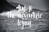 """""""The adventure begins"""" (Inizia l'avventura) Poster di Lila Fe"""