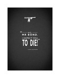 JB Goldfinger Expect To Die Giclee Print by Mark Rogan