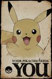 Pokemon- Pikachu Needs You Plakater