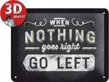 Go left Metalen bord