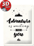 Adventure is waiting Tin Sign
