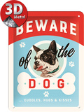 Beware of the Dog ...Kisses Tin Sign