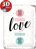 Do what you love Blechschild