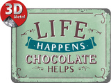 Life Happens - Chocolate Helps Targa di latta