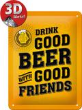 Drink Good Beer Metalen bord