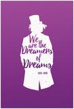 Dreamers Of Dreams (White Silhouette) ポスター