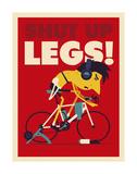 Shut Up Legs Plakater af Spencer Wilson