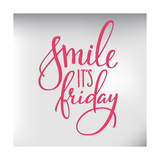 Smile its Friday Lettering Poster by  Lelene