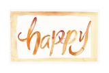 Happy Watercolor Brush Lettering in Orange Kunstdrucke