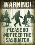 Sasquatch - Don't Feed Tin Sign