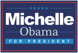Michelle For President (Horizontal Blue) Posters