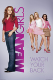 Mean Girls- Watch Your Back Poster