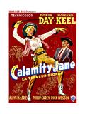 Calamity Jane, Doris Day, Howard Keel, (Belgian Poster Art), 1953 Giclee Print
