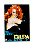 Gilda, Rita Hayworth, Italian Poster Art, 1946 Reproduction procédé giclée