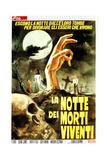 Night of the Living Dead, (aka La Notte Dei Morti Viventi), Italian Poster Art, 1968 Giclee-trykk