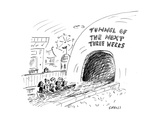 Tunnel of the Next Three Weeks - Cartoon Premium Giclee Print by David Sipress
